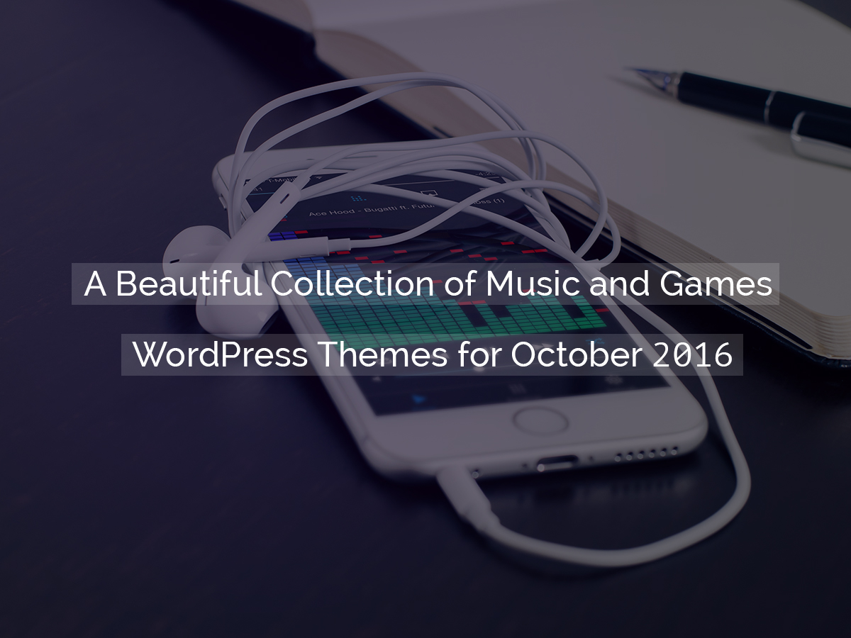 a-beautiful-collection-of-music-and-games-wordpress-themes-for-october-2016