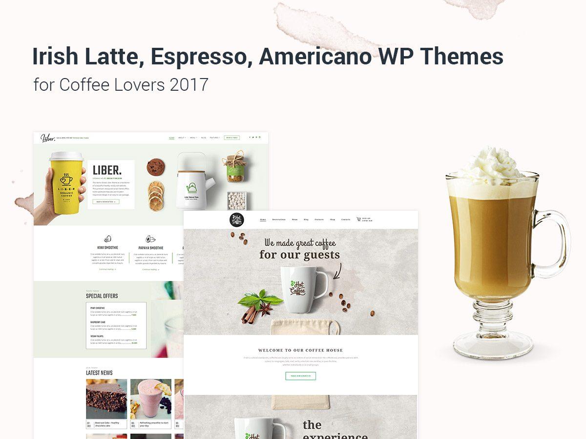 Irish Latte, Espresso, Americano WordPress Themes for Coffee Lovers 2017