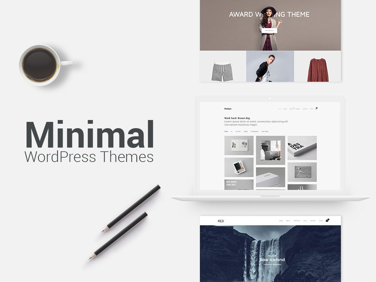 Minimal WordPress Themes for Your Stylish Designs in 2017
