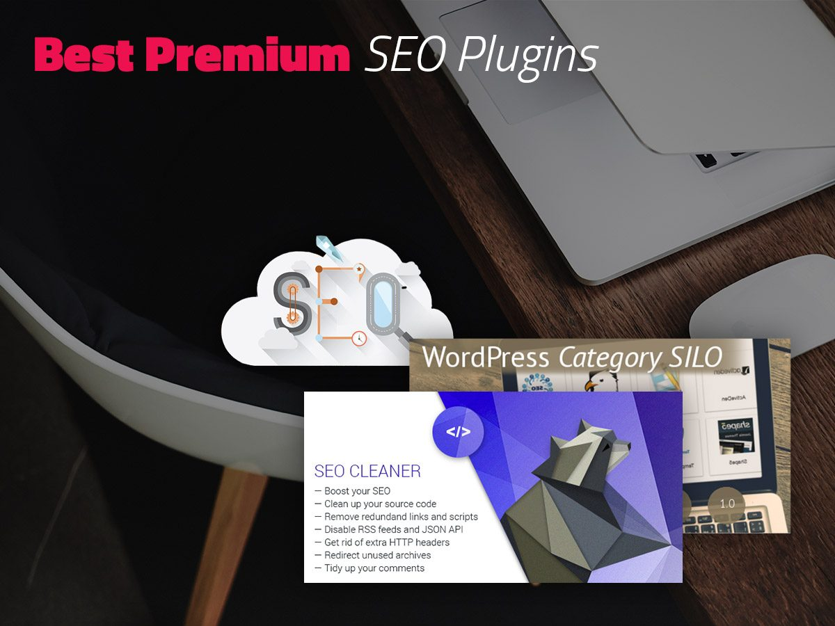 Best Premium SEO Plugins Your Website Will Benefit From (Part 1)