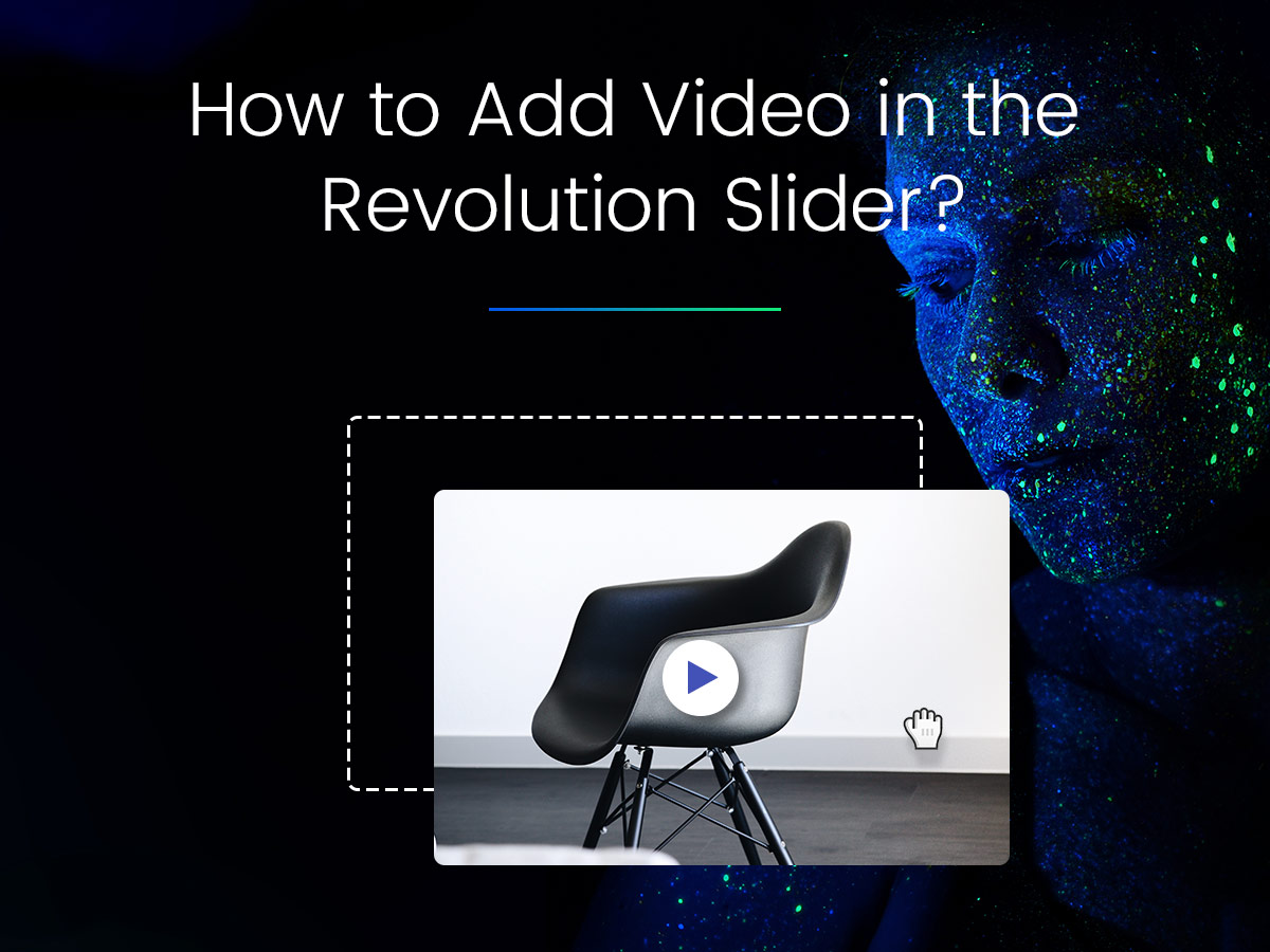 How to Add Video in the Slider Revolution A Simple Guide