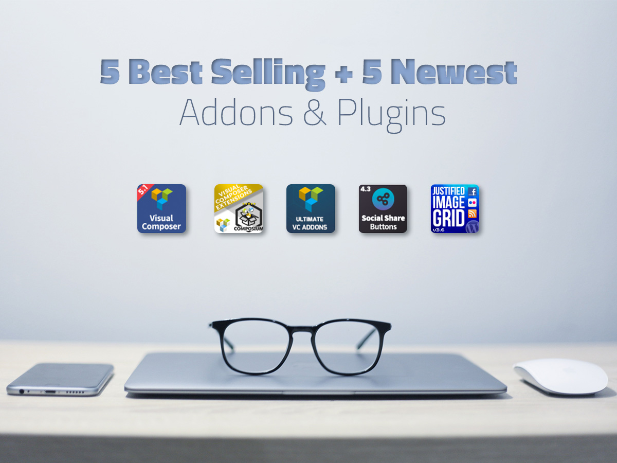 5 Best Selling + 5 Newest Addons and Plugins for Visual Composer