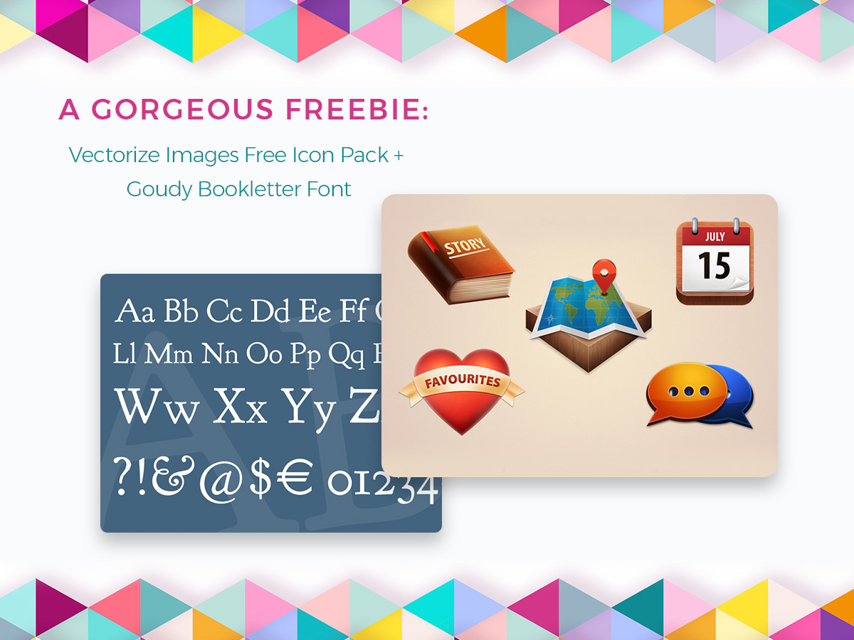 A Gorgeous Freebie Vectorize Images Free Icon Pack + Goudy Bookletter 1911 Font