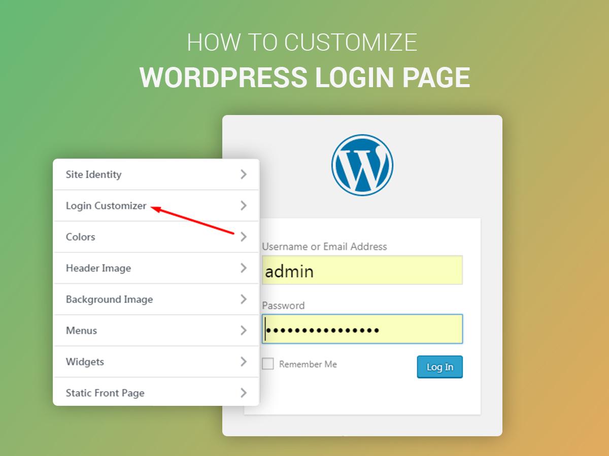 Wp Login: How To Customize WordPress Login Page