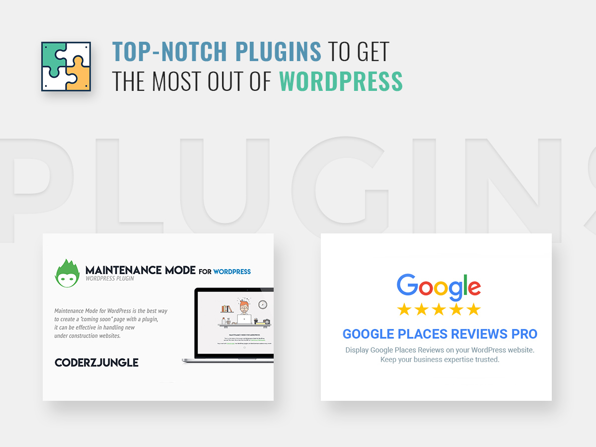 Top-Notch Plugins to Get the Most Out of WordPress