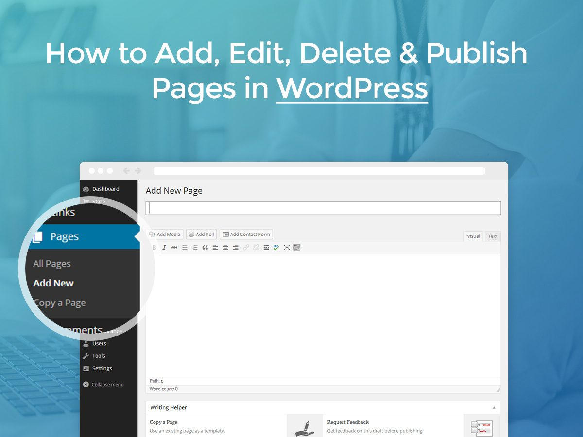 How to Add, Edit, Delete and Publish Pages in WordPress