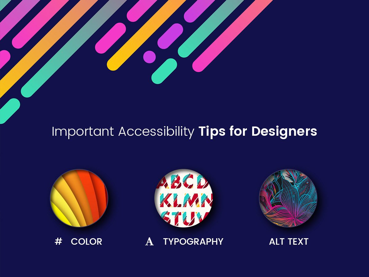 Important Accessibility Tips for Designers