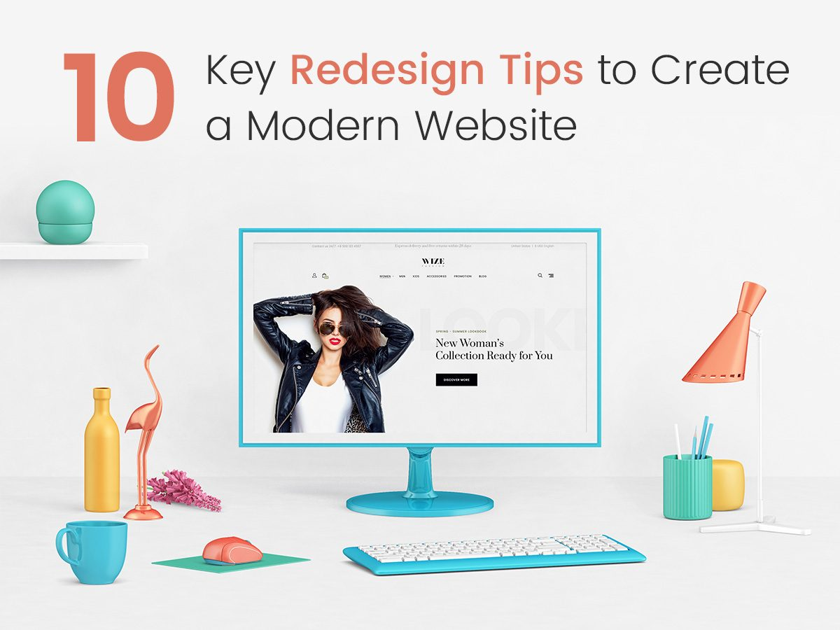 10 Key Redesign Tips to Create a Modern Website