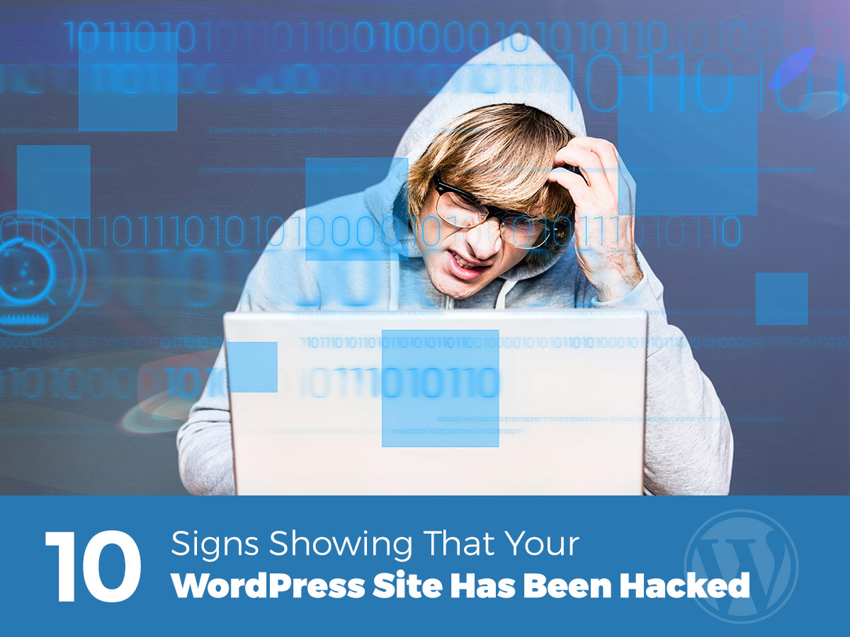 10-Signs-Showing-That-Your-WordPress-Site-Has-Been-Hacked