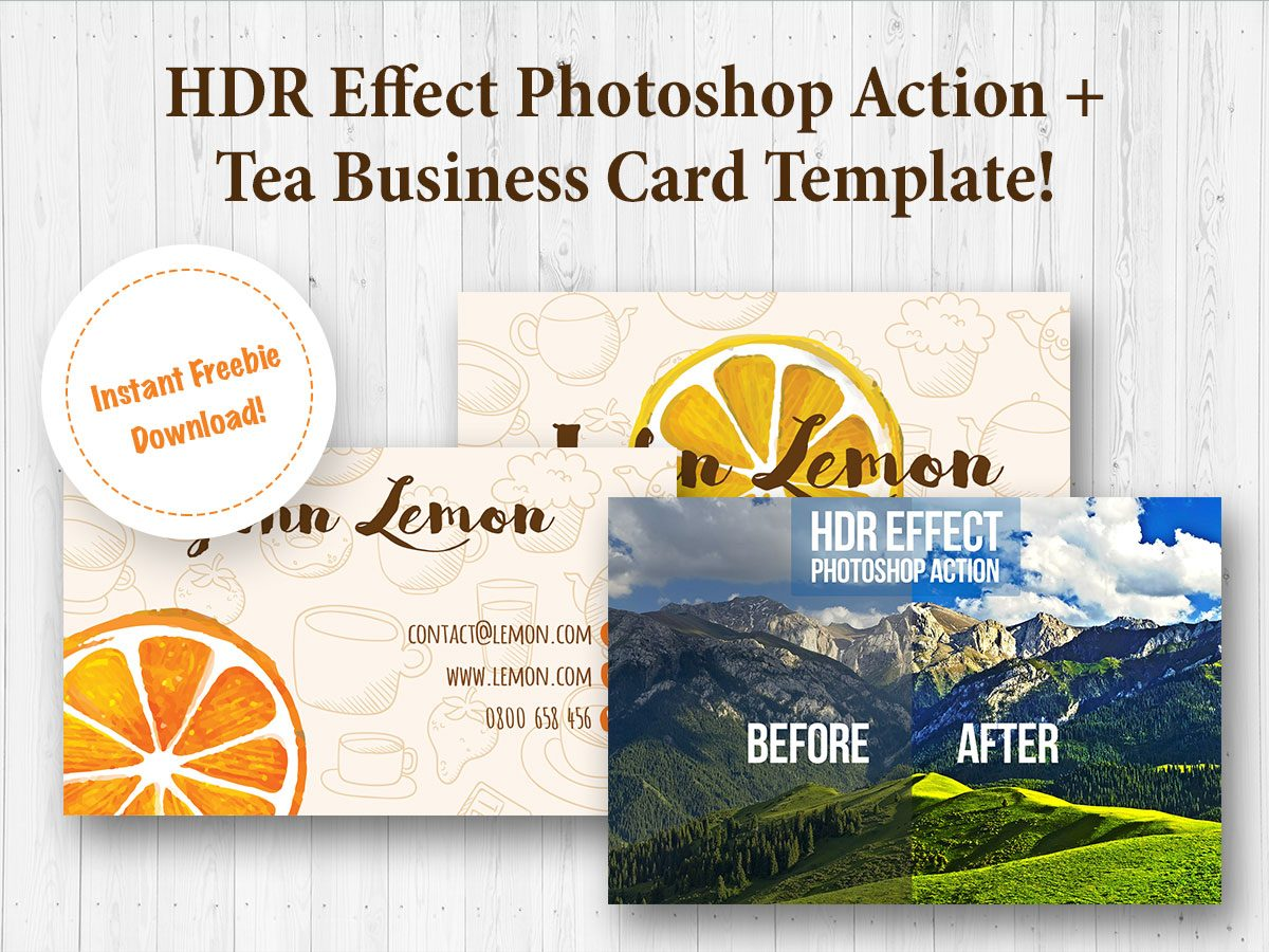 HDR Effect Photoshop Action + Tea Business Card Template - Instant Freebie Download!