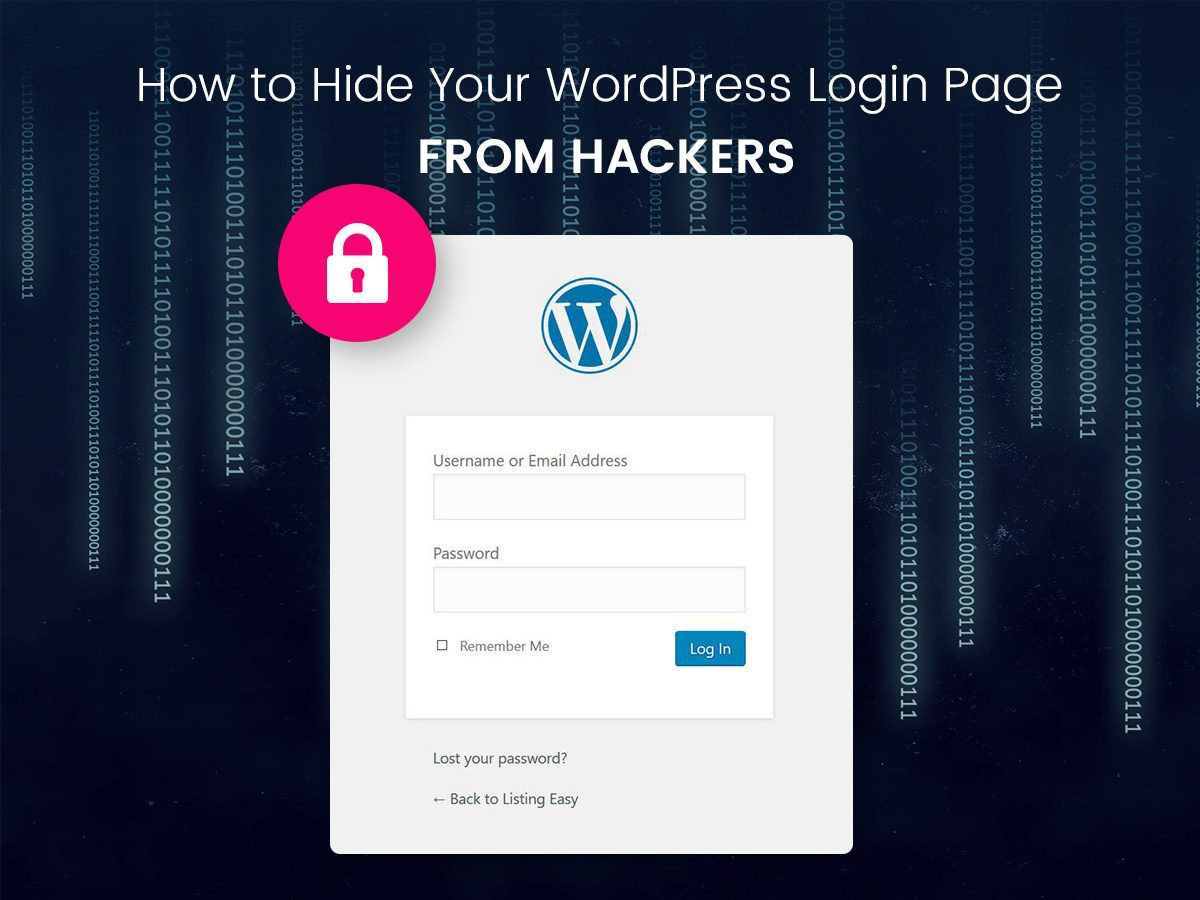 How to Hide Your WordPress Login Page From Hackers + Readymade Solutions