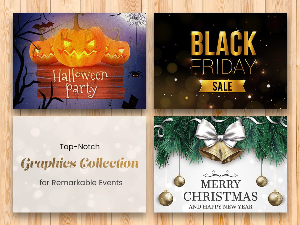 Top-Notch Graphics Collection for Remarkable Events 2017 (Halloween, Black Friday, Christmas, and More)
