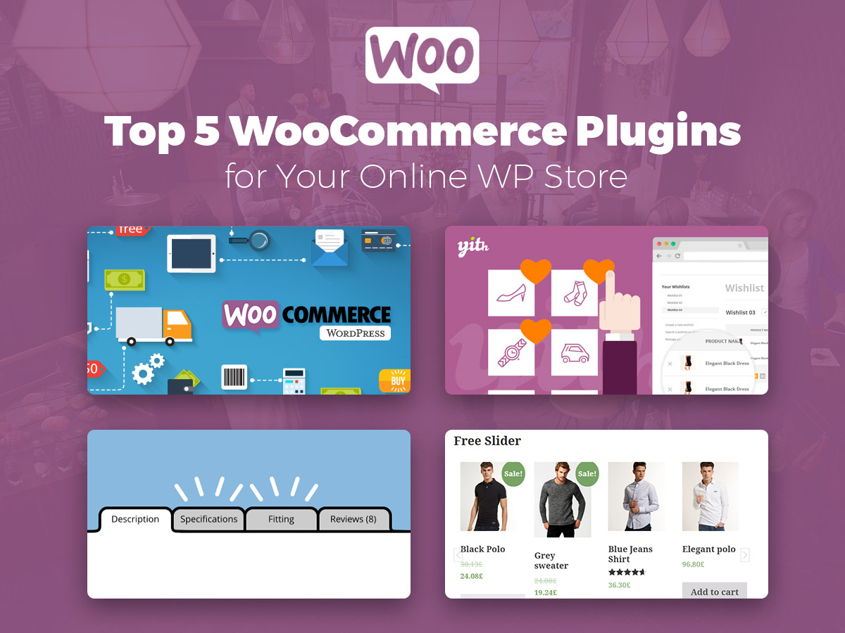 5 WooCommerce Plugins for Your Online Store (Brief Guide on How to Use Them)