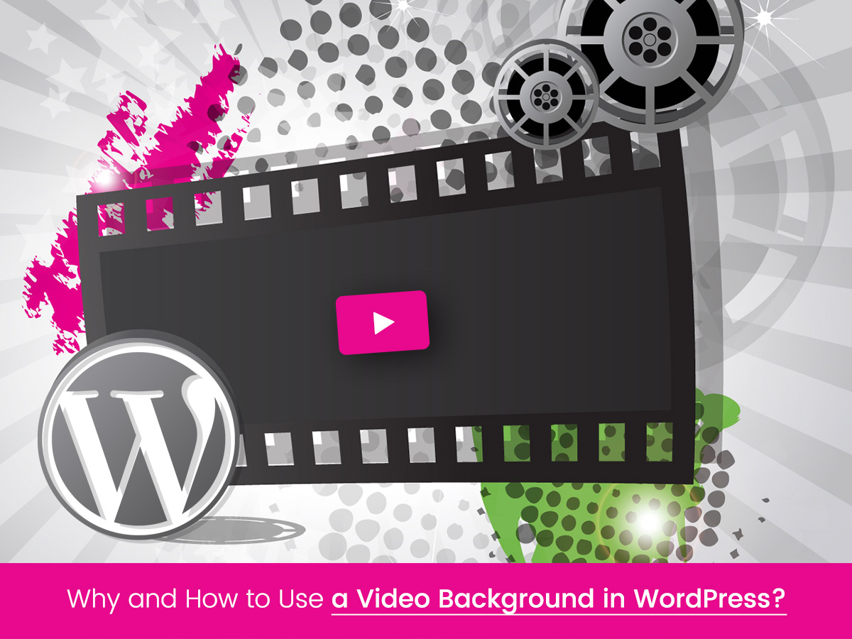 Why and How to Use a Video Background in WordPress