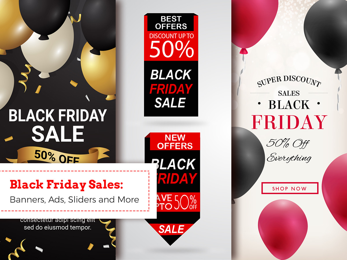 Black Friday Sales Banners, Ads, Sliders, Footage and More Templates