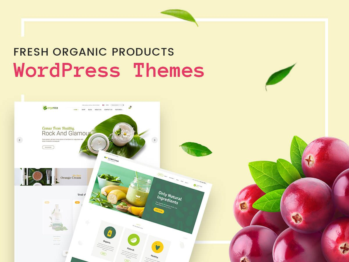Fresh Organic Products WordPress Themes for Farms, Smoothie Bars, Health Coaches