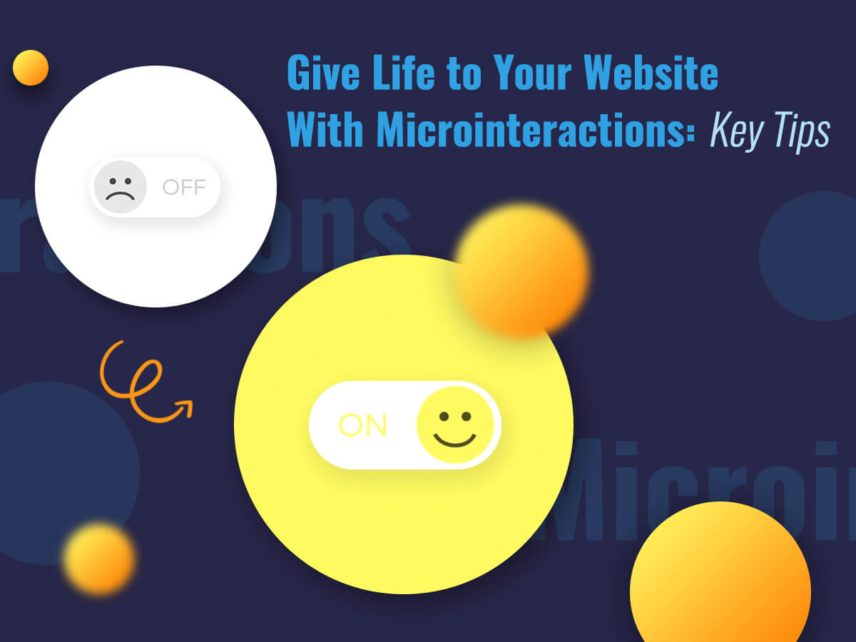 Give Life to Your Website With Microinteractions