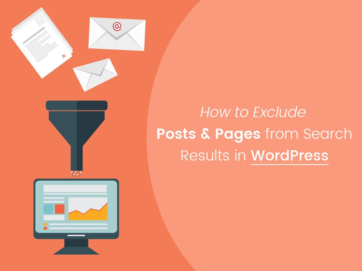How to Exclude Posts & Pages from Search Results in WordPress