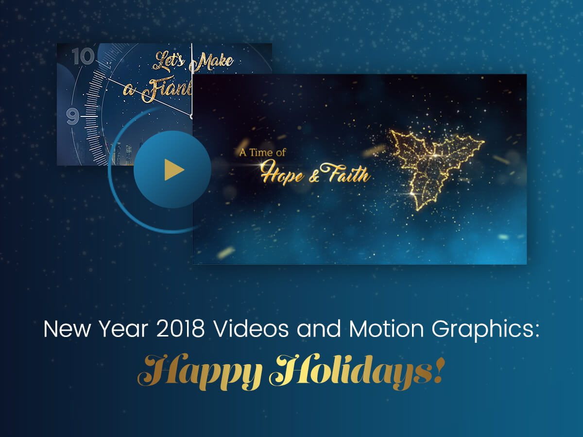 New Year 2018 Videos and Motion Graphics Happy Holidays!