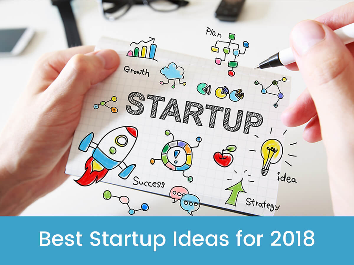Best Startup Ideas for 2018