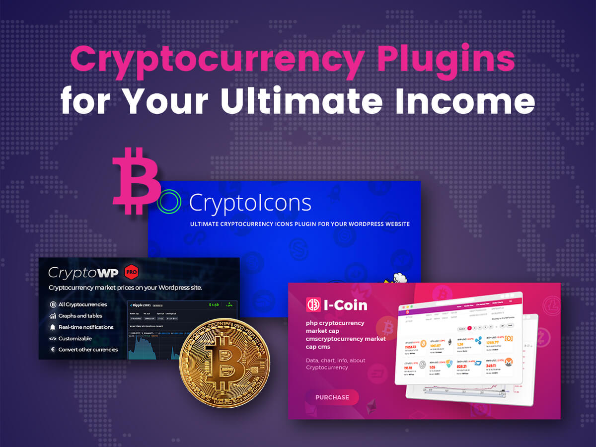 Cryptocurrency Plugins for Your Ultimate Income