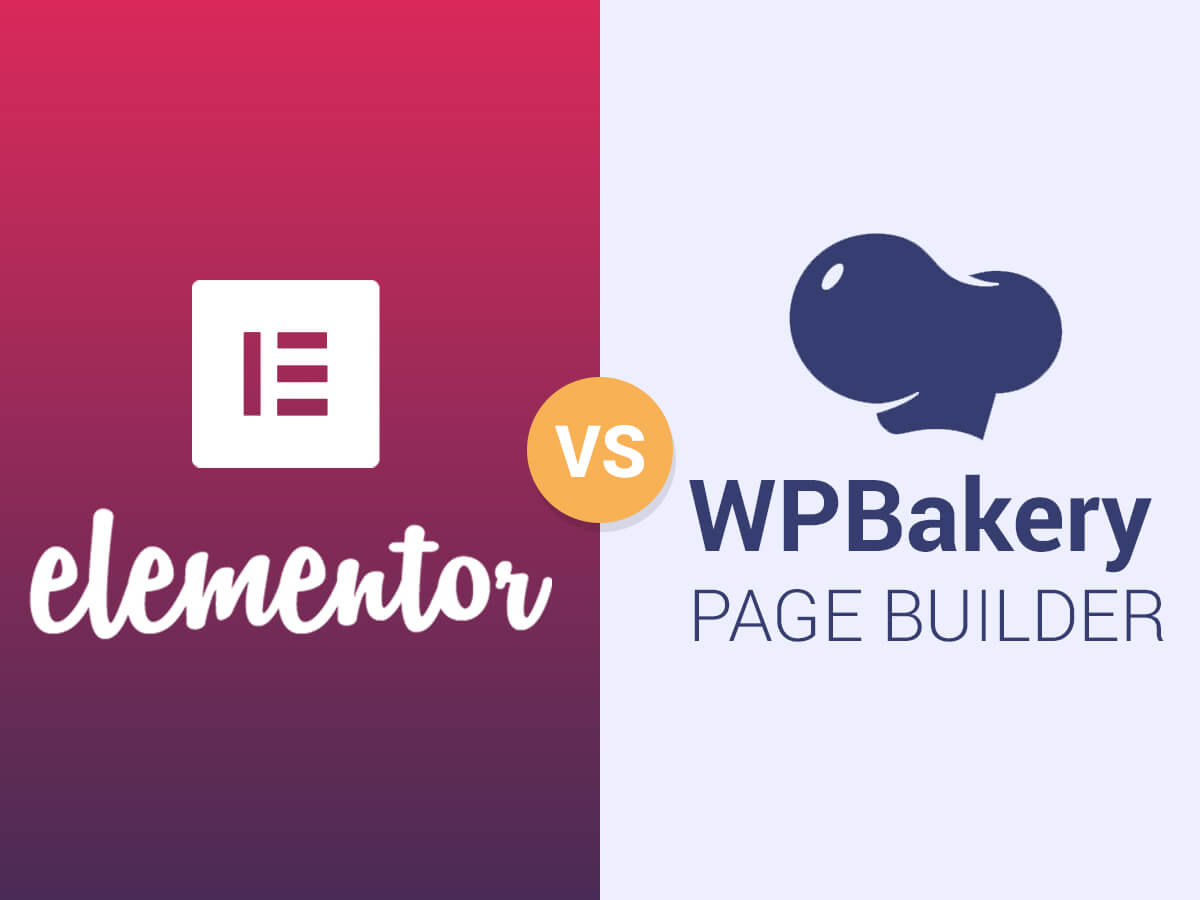 Elementor VS WPBakery Page Builder - Which One to Choose