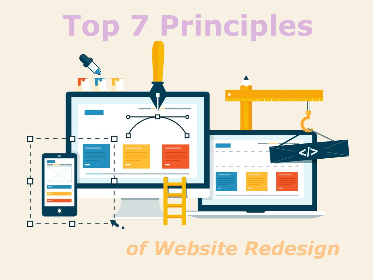 Top 7 Principles of Website Redesign 1