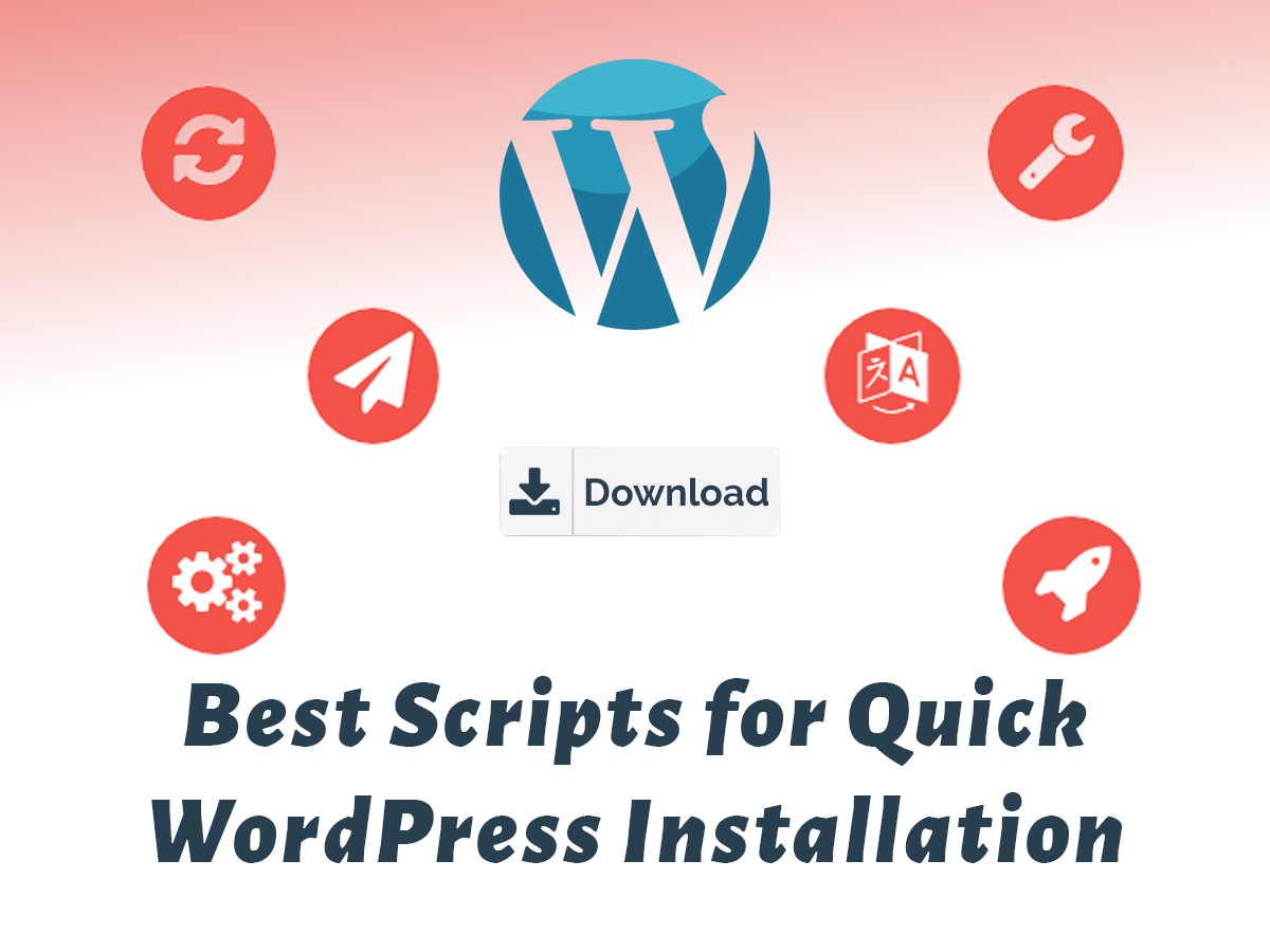 Script Auto Installers for Quick WordPress Installation