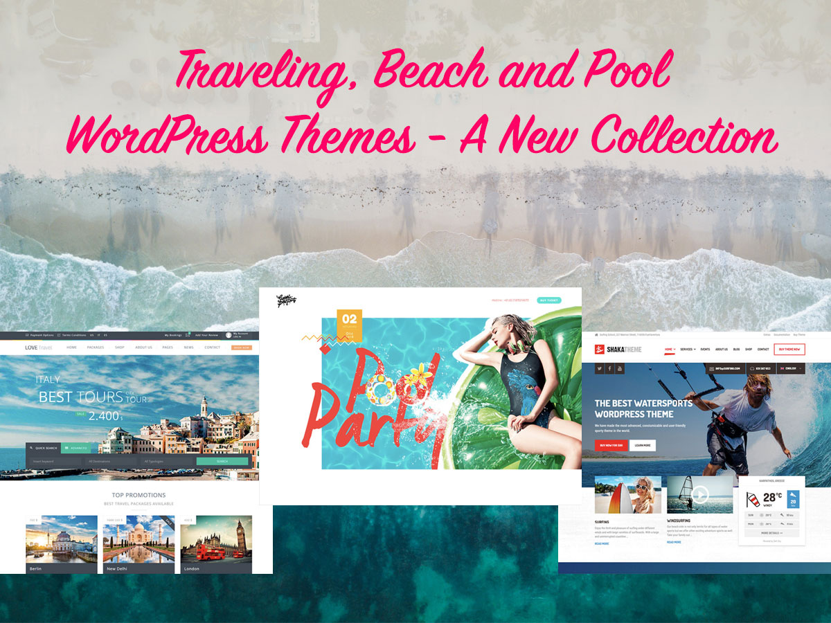 Traveling-Beach-and-Pool-WordPress-Themes-A-New-Collection