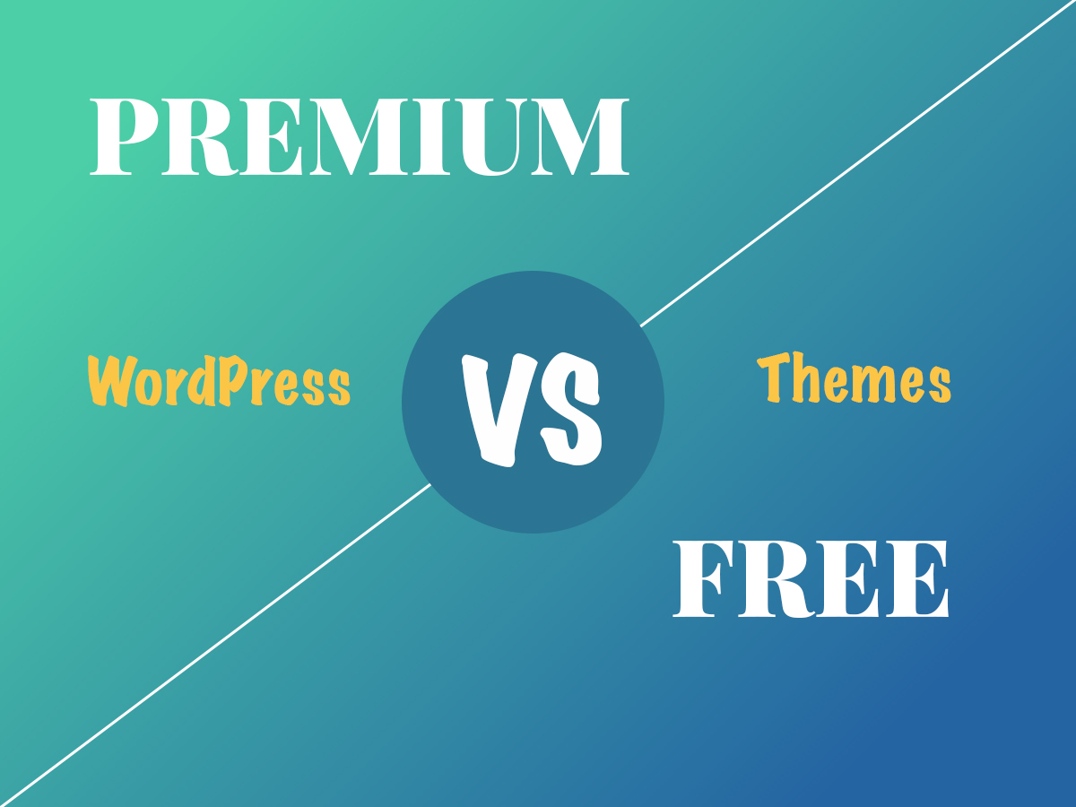 Free vs Premium WordPress Themes - Benefits and Lacks