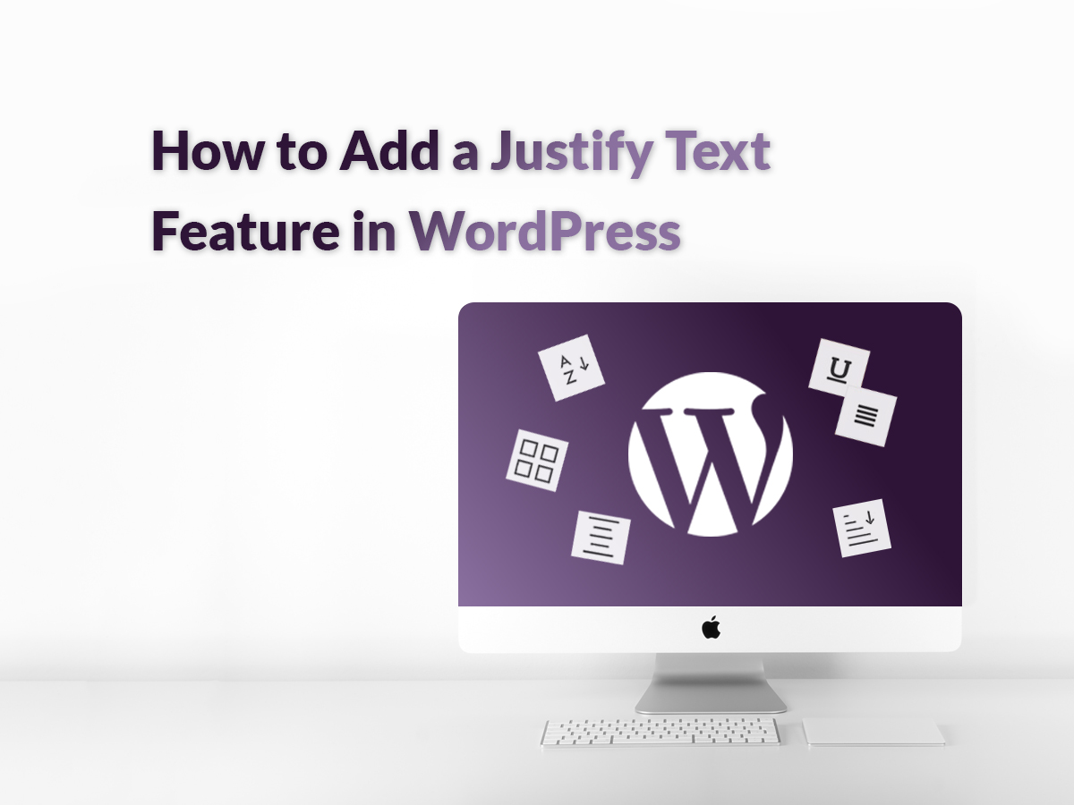 How to Add a Justify Text Feature in WordPress