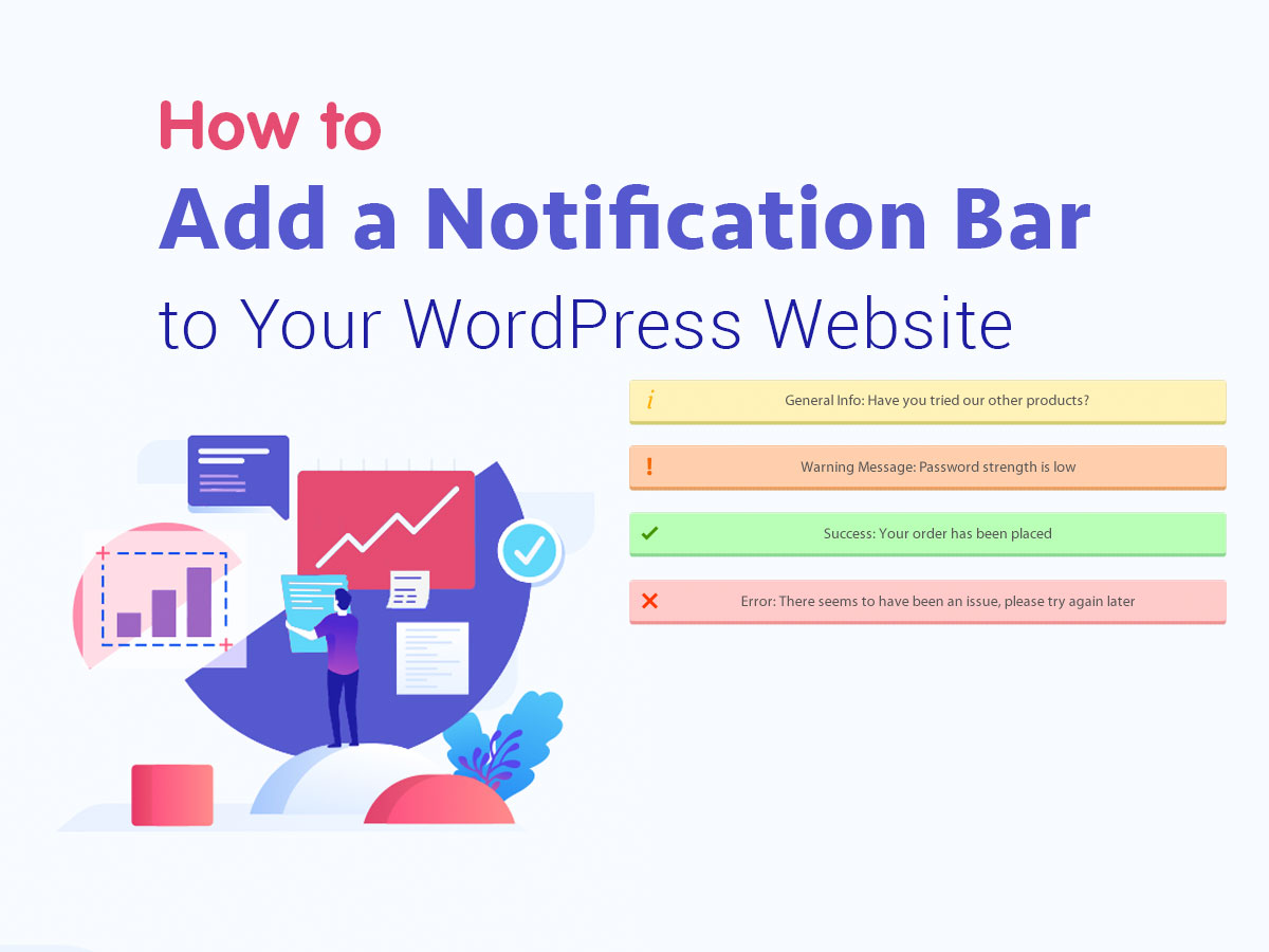 How to Add a Notification Bar to Your WordPress Website