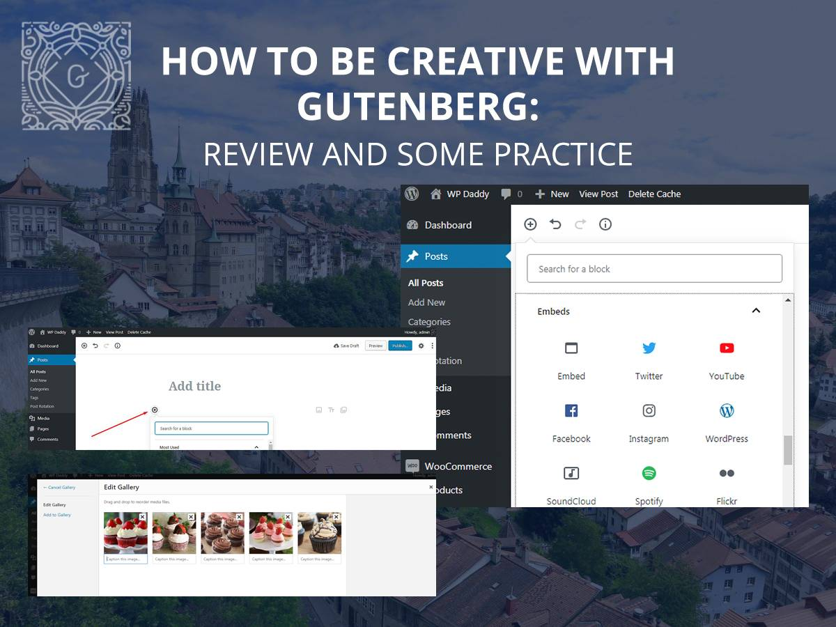 How to Be Creative With Gutenberg Review and Some Practice