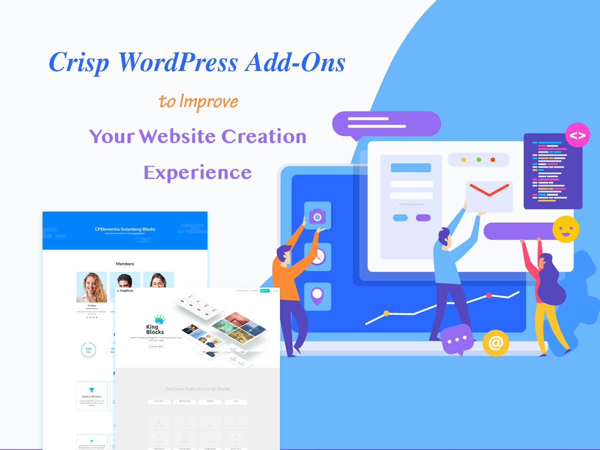 Crisp WordPress Add-Ons to Improve Your Website Creation Experience