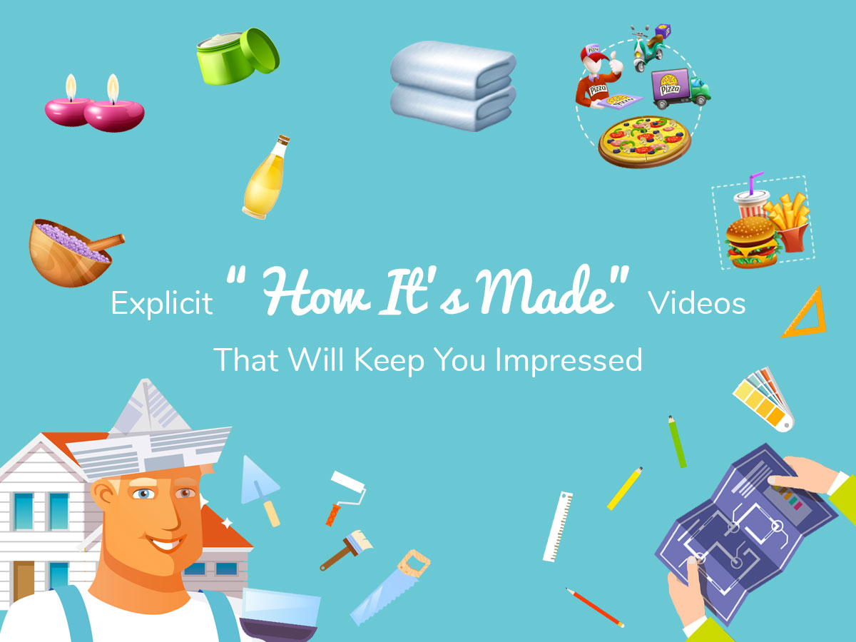 Explicit How It's Made Videos That Will Keep You Impressed