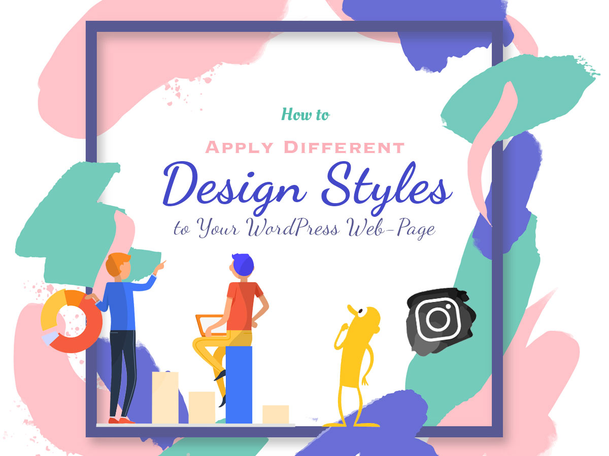 How to Apply Different Design Styles to Your WordPress Web-Page