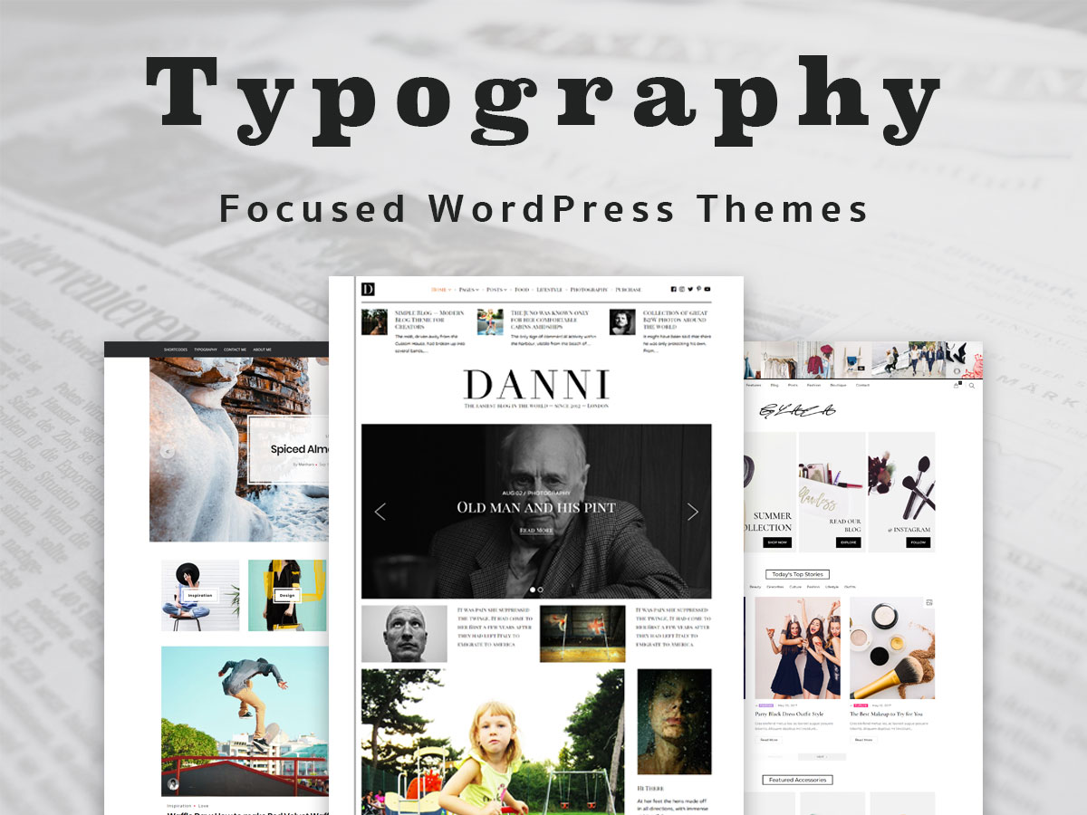 Typography Focused WordPress Themes for Multiple Concepts of Your Website