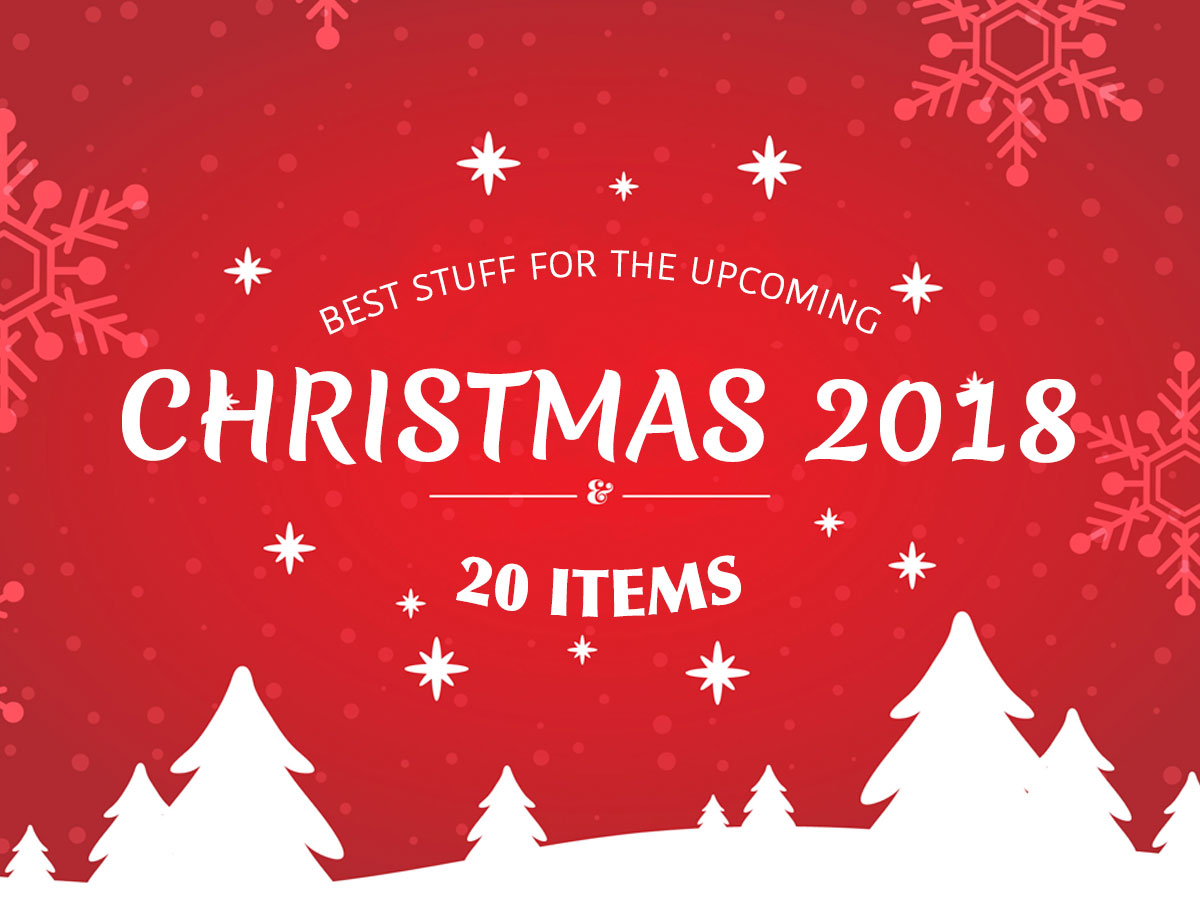 Best Stuff for The Upcoming Christmas 2018