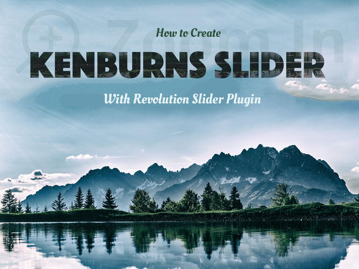 How to Create Kenburns Slider With Revolution Slider Plugin Step-by-Step