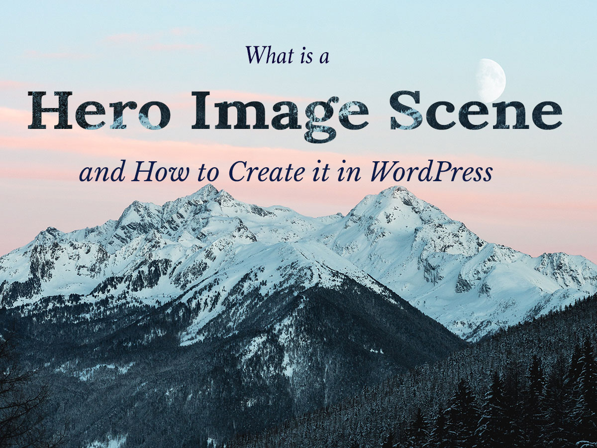 What is a Hero Image Scene and How to Create it in WordPress