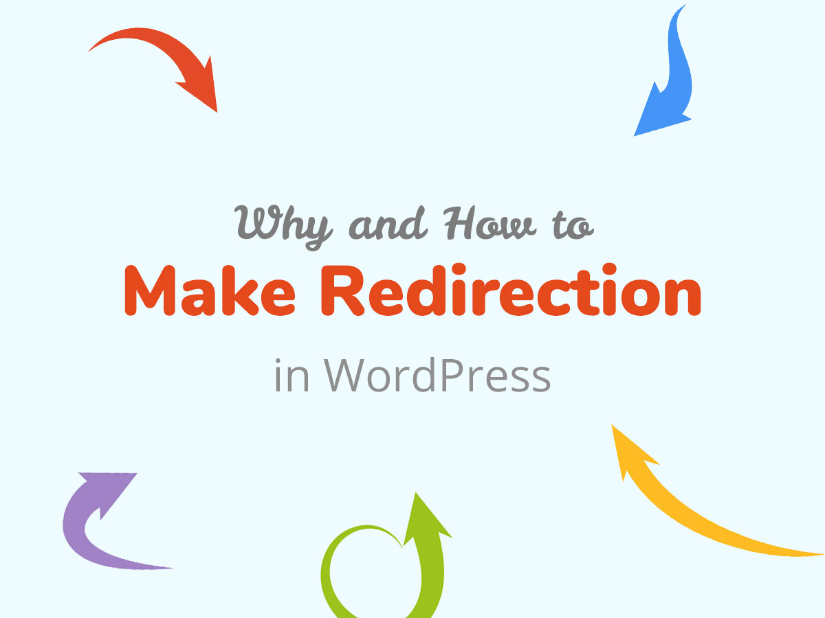 Why and How to Make Redirection in WordPress