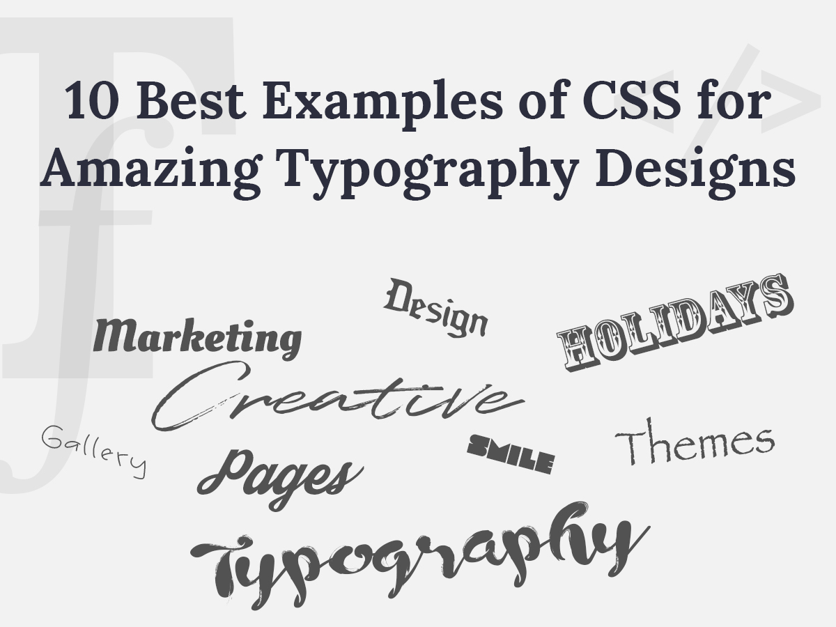 10 Best Examples of CSS for Amazing Typography Designs