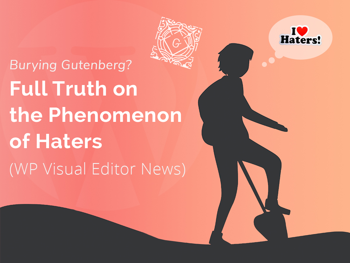 Burying Gutenberg Full Truth on the Phenomenon of Haters