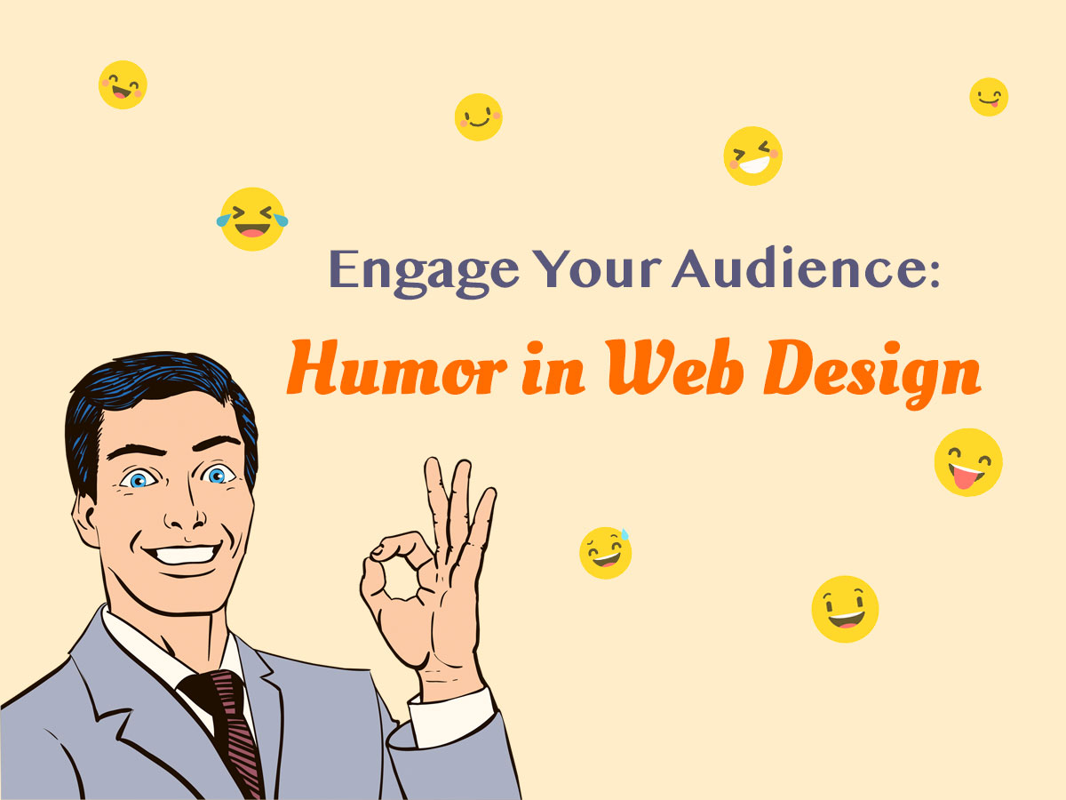 Engage Your Audience Humor in Web Design