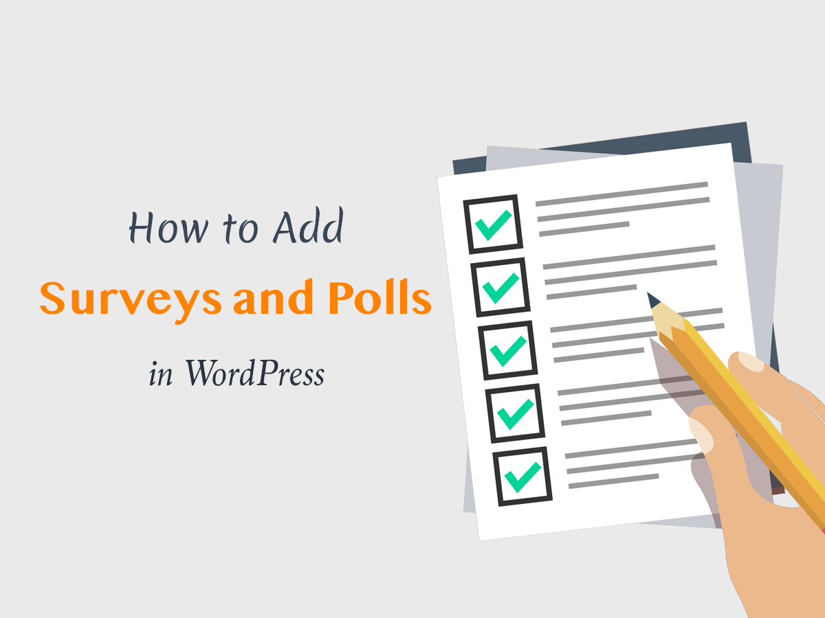 How to Add Surveys and Polls in WordPress