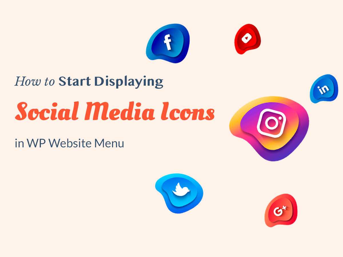 How to Start Displaying Social Media Icons in WP Website Menu