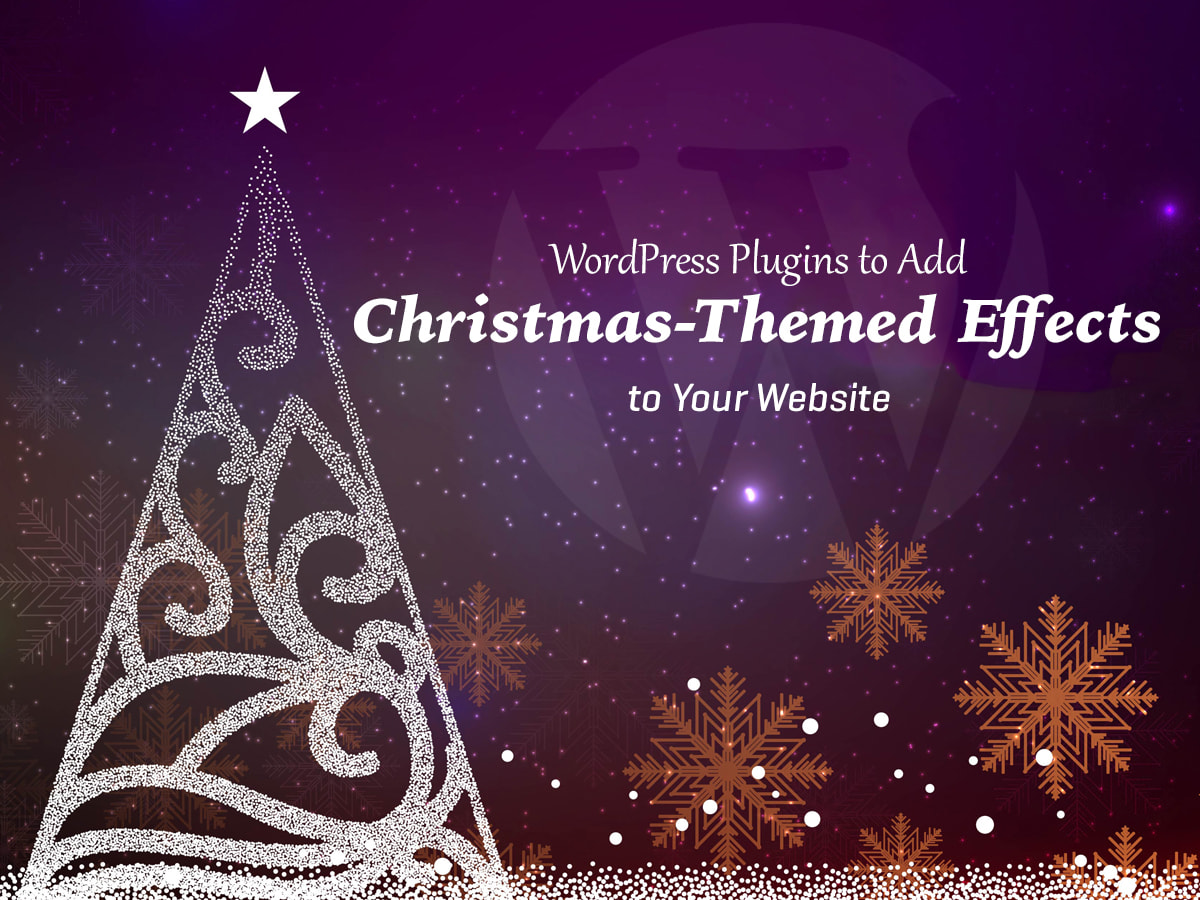 Best WordPress Plugins to Add Christmas-Themed Effects to Your Website
