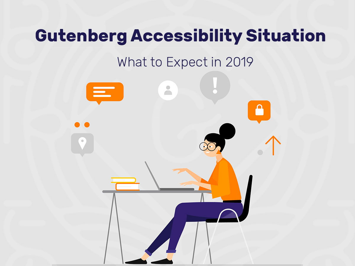 Gutenberg-Accessibility-Situation---What-to-Expect 2019