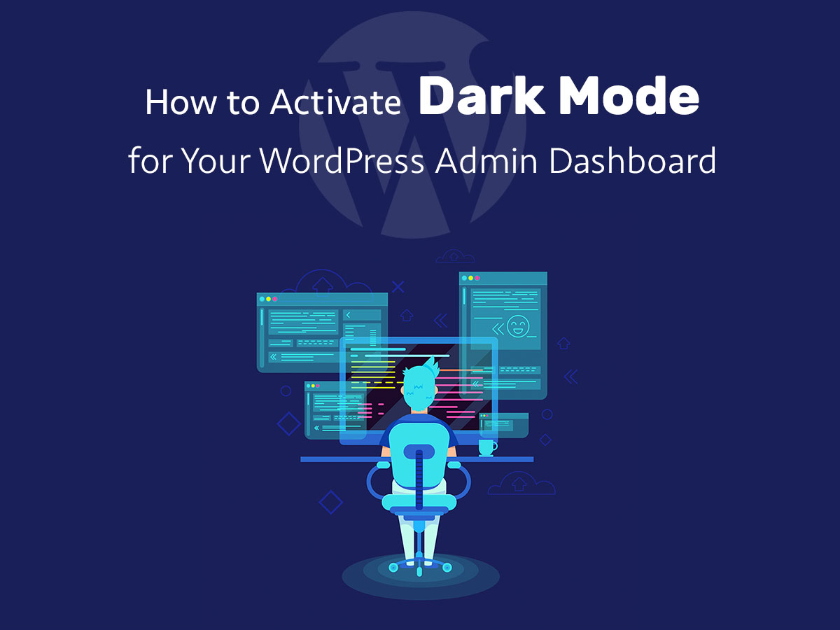 How to Activate Dark Mode for Your WordPress Admin Dashboard