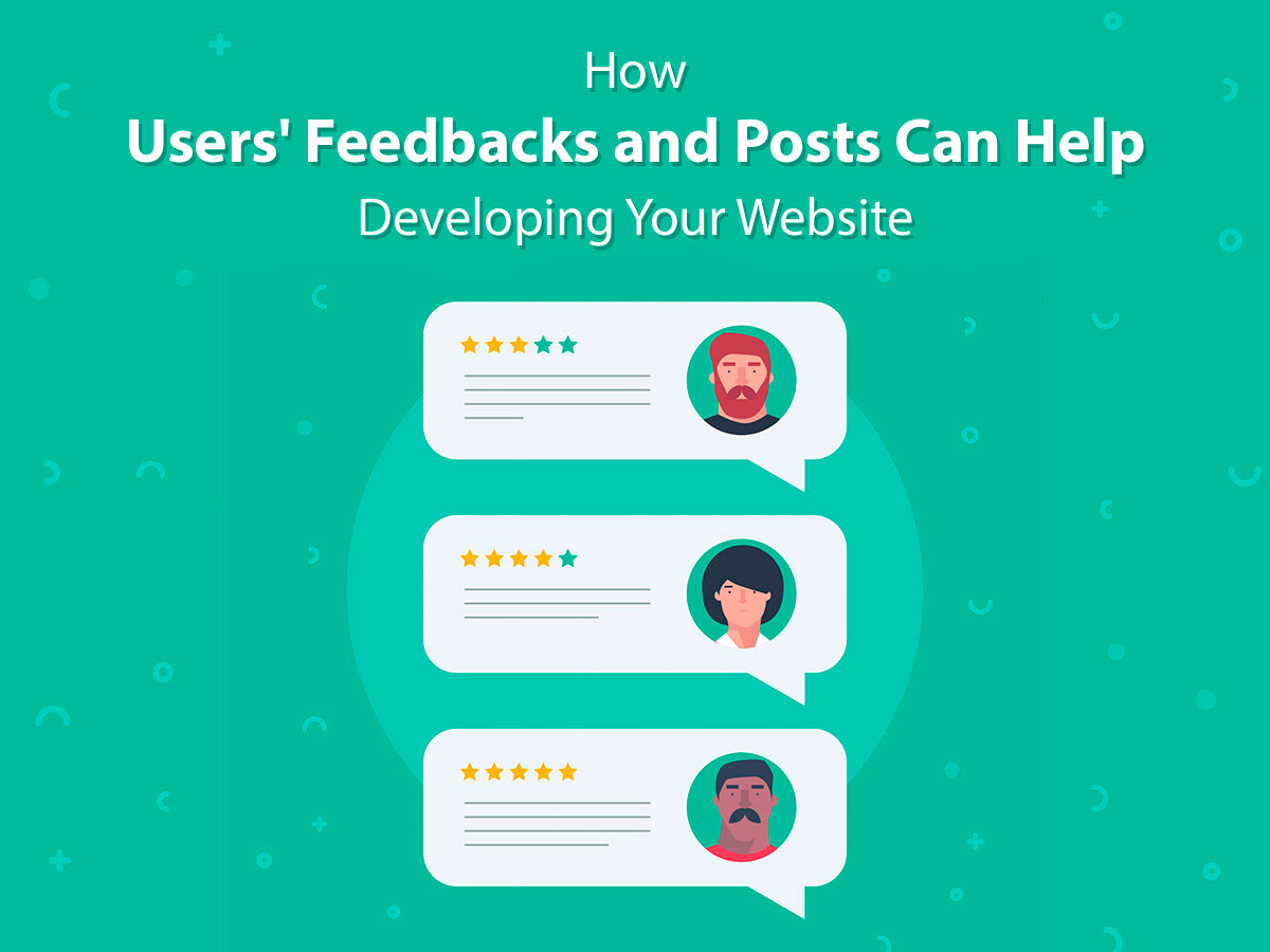 How Users Feedbacks and Posts Can Help Developing Website